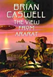 The View from Ararat, Brian Caswell, 0702230677