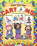 Draw Your Own Cartoons!, Don Mayne, 1885593767