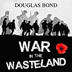 War in the Wasteland | Douglas Bond