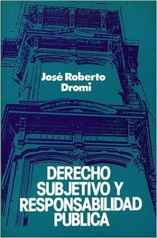 Book Derecho Subjetivo y Responsabilidad Publica (Spanish Edition)