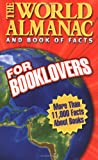 The World Almanac and Book of Facts for Booklovers, , 0886879795