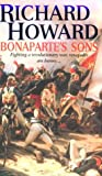Bonaparte's Sons, Richard Howard, 0751518115