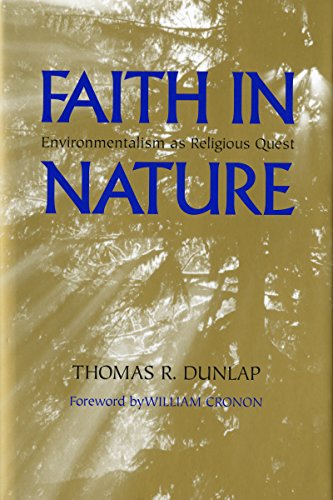 Faith in Nature: Environmentalism as Religious Quest (Weyerhaeuser Environmental Books)