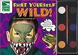Paint Yourself Wild, Belinda Recio, 0525462899