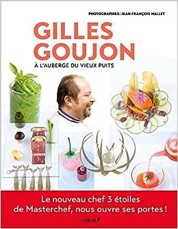 """Résultat de recherche d'images pour """"livre de cuisine Gilles Goujon"""""""