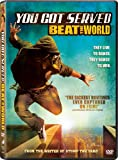 YOU GOT SERVED-BEAT THE WORLD