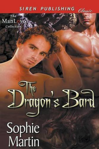 Read Online The Dragon's Bard [Before the Great War 1] (Siren Publishing Classic ManLove) ebook