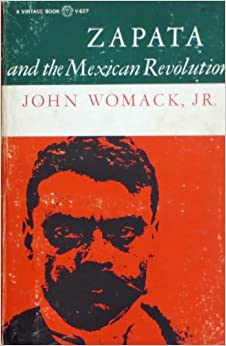 Zapata and the Mexican Revolution (Latin American Library)