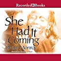 She Had it Coming Audiobook by Mary Monroe Narrated by Patricia R. Floyd