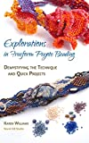 img - for Explorations in Freeform Peyote Beading: Demystifying the Technique and Quick Projects - Chapters 1&2 book / textbook / text book