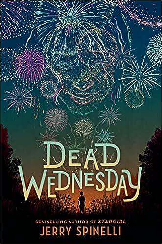 Dead Wednesday: Spinelli, Jerry: 9780593306673: Amazon.com: Books