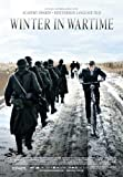 Winter in Wartime Poster Movie 27 x 40 Inches - 69cm x 102cm Martijn Lakemeier Yorick van Wageningen Jamie Campbell Bower Raymond Thiry Melody Klaver Anneke Blok Mees Peijnenburg