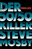 Der 50 / 50-Killer: Thriller