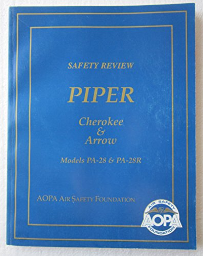 Safety Review Piper Cherokee & Arrow Models Pa-28 & Pa-28r