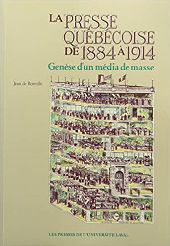 Presse qu/éb/écoise de 1884 /à 1914 La