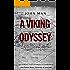 A Viking Odyssey: Around the World 1,000 Years Ago
