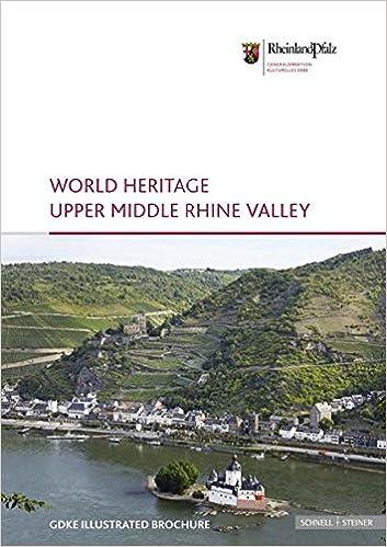 Kostenloses pdf es Bücher herunterladen World Heritage Upper Middle Rhine Valley: Illustrated Broschure 5 by Andreas Pecht FB2