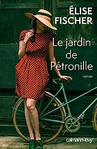 """Afficher """"Le jardin de Pétronille"""""""