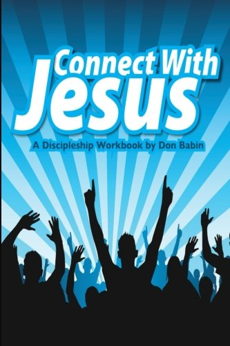 Connect With Jesus: A Discipleship - Outlets De Rehoboth