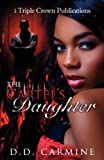 The Cartel's Daughter, D. D. Carmine, 0982588852