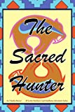 The Sacred Hunter, Charlie Beaver, 1425784798