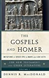 The Gospels and Homer: Imitations of Greek Epic in Mark and Luke-Acts (The New Testament and Greek Literature)