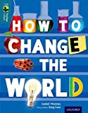 Oxford Reading Tree TreeTops inFact: Level 19: How To Change the World