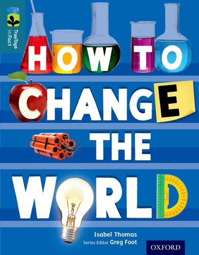 Oxford Reading Tree Treetops Infact: Level 19: How to Change the World pdf