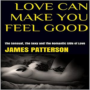 Love Can Make You Feel Good Audiobook
