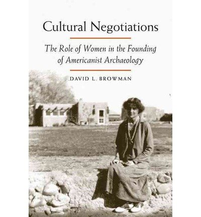 cultural negotiations browman david l