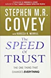 The Speed of Trust by Stephen M.R. Covey (2006-08-01)