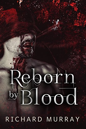Reborn by Blood
