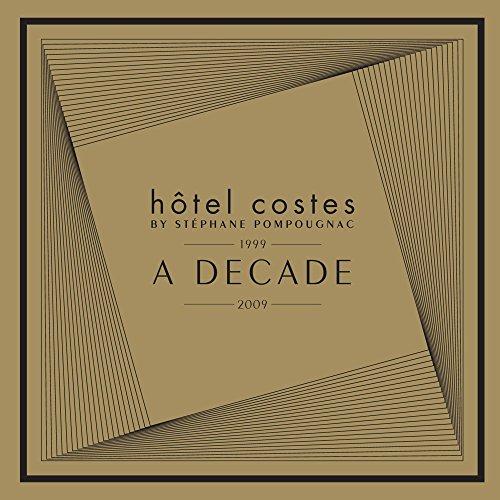 Hôtel Costes A Decade by Stéph...