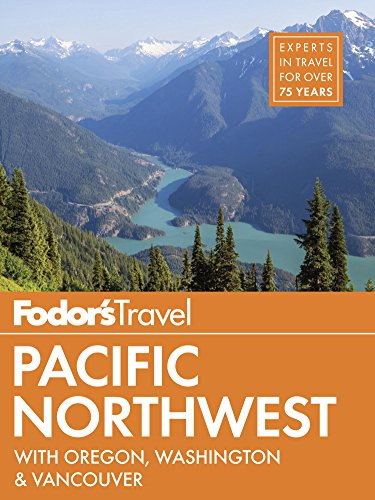 fodors-pacific-northwest-with-oregon-washington-vancouver-full-color-travel-guide
