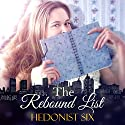 The Rebound List Audiobook by Hedonist Six Narrated by Sasha White
