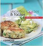 KENWOOD - LIVRE DE RECETTES RAPIDES ET FACILES