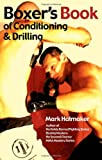 Boxer's Book of Conditioning and Drilling, Mark Hatmaker, 1935937286