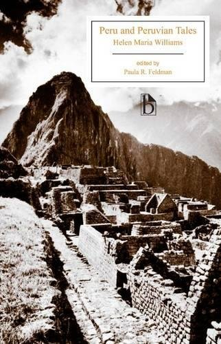 Peru and Peruvian Tales (Broadview Editions)