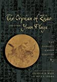 The Orphan of Zhao and Other Yuan Plays: The Earliest Known Versions (Translations from the Asian Classics)