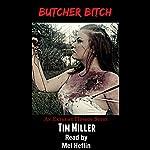 Butcher Bitch | Tim Miller