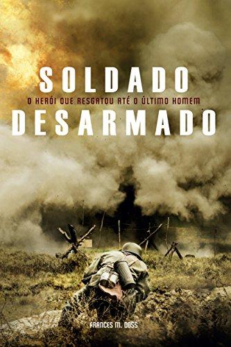 Soldado Desarmado (Portuguese Edition)