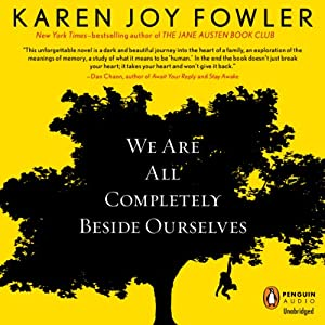 We Are All Completely Beside Ourselves Audiobook