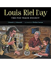 Louis Riel Day: The Fur Trade Project