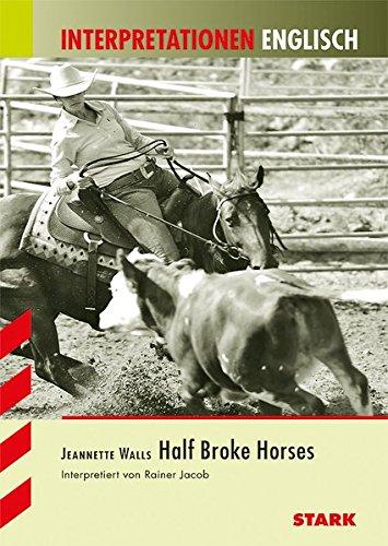 Interpretationen Englisch - Walls: Half Broke Horses