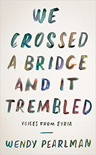 Amazon Fr We Crossed A Bridge And It Trembled Voices From