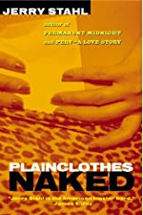 Plainclothes Naked Kindle Edition