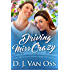 Driving Miss Crazy: A DC Diplomats Series Sweet Romance