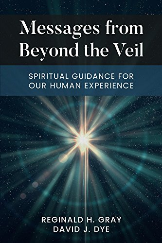 Messages from beyond the veil spiritual guidance for our human messages from beyond the veil spiritual guidance for our human experience by gray fandeluxe Images