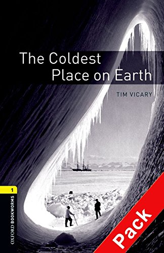 Read Online Coldest Place on Earth (Oxford Bookworms Library) pdf epub