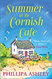 Summer at the Cornish Café: The perfect summer romance for 2018 (The Cornish Café Series, Book 1) (The Cornish Cafe Series)